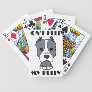 Don't Bully My Bully Bicycle Playing Cards