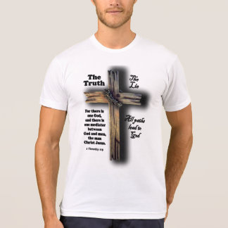 Don't Buy the Lie T-Shirt (All paths lead to God)