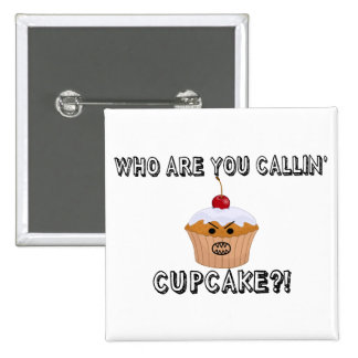 Don't Call Me Cupcake 2 Inch Square Button