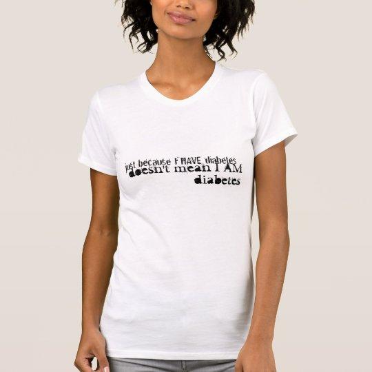 Don't Call Me Diabetes T-Shirt