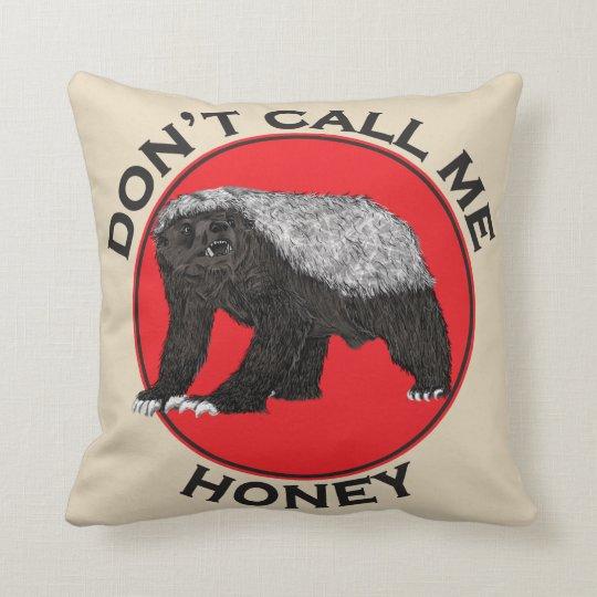 Don't Call Me Honey Feminist Red Honey Badger Art Throw Pillow