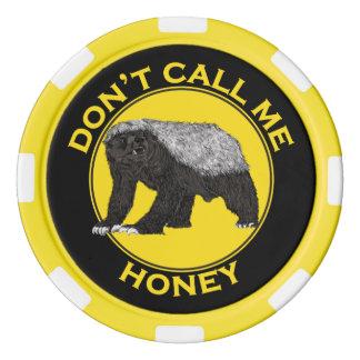 Don't Call Me Honey, Honey Badger Feminist Slogan Poker Chips