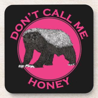 Don't Call Me Honey Honey Badger Pink Feminist Art Coaster