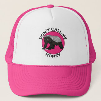 Don't Call Me Honey Honey Badger Pink Feminist Art Trucker Hat