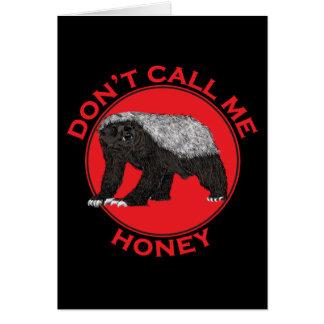 Don't Call Me Honey, Honey Badger Red design Card