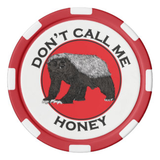 Don't Call Me Honey, Honey Badger Red Feminist Art Poker Chips
