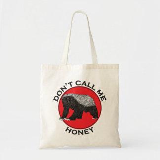 Don't Call Me Honey, Honey Badger Red Feminist Art Tote Bag