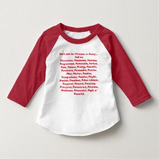 Don't call me princess.. T-Shirt