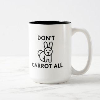 Don't Carrot All Two-Tone Coffee Mug