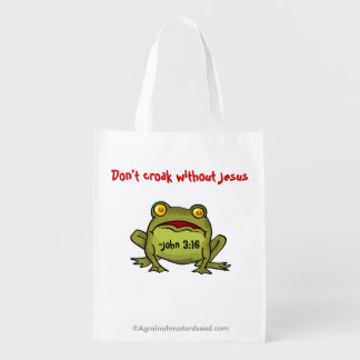 Don't croak without Jesus Reusable Grocery Bag