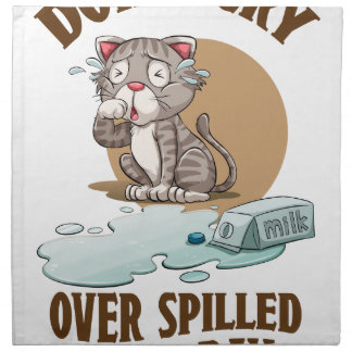 Don't Cry Over Spilled Milk Day - Appreciation Day Napkin