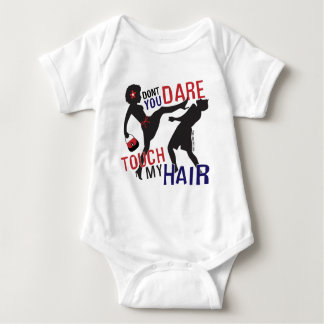 Don't Dare Touch My Hair Baby Bodysuit