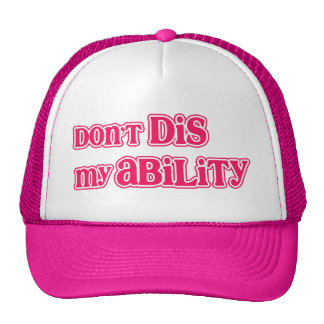 """Don't DIS my Ability"" in Hot Pink Trucker Hat"