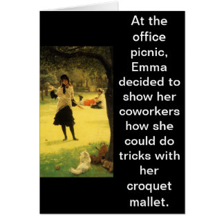 Don't Do Croquet Tricks at Office Parties Card