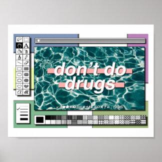 don't do drugs :( poster