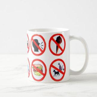Don't do it! coffee mug