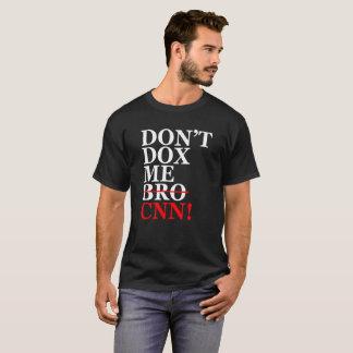 Don't Dox Me CNN! - Men's Black T-Shirt