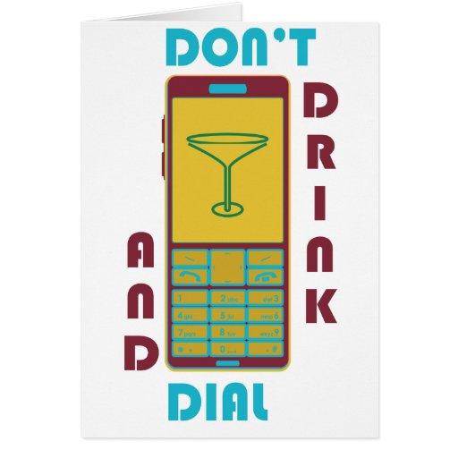 Don't drink and dial greeting card