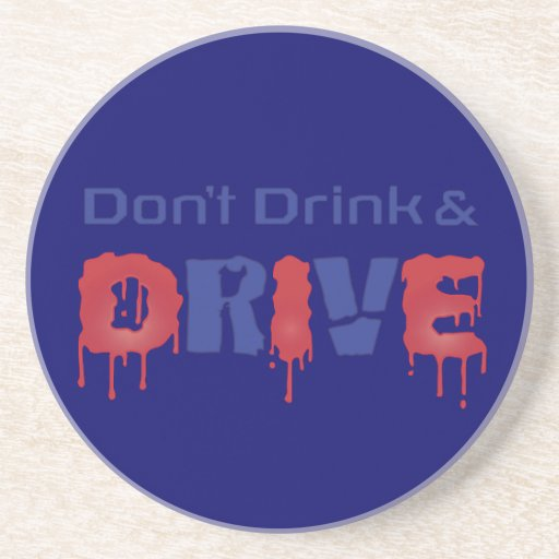 Dont Drink and Drive Coasters