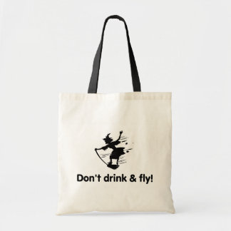 Dont Drink And Fly Flying Witch Tote Bag