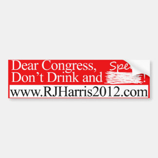 Don't Drink and Spend! Bumper Sticker
