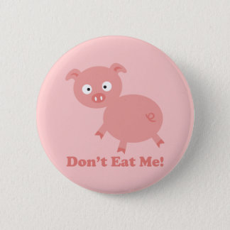Don't Eat Me 2 Inch Round Button
