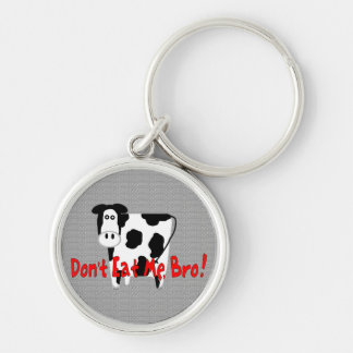 Don't Eat Me, Bro! Silver-Colored Round Keychain