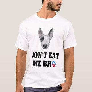 Don't Eat Me Bro T-Shirt