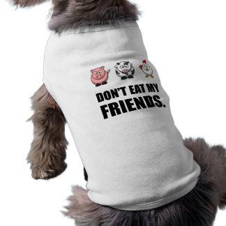 Dont Eat My Friends Shirt