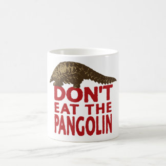 Don't Eat The Pangolin Coffee Mug