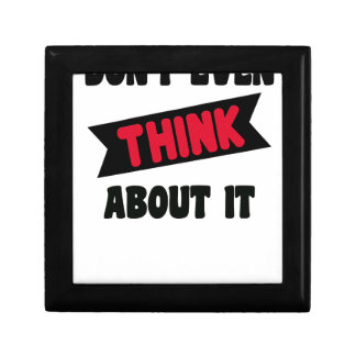 don't even think about it 2 gift t shirt gift box