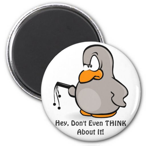 Don't Even THINK About It! Magnet