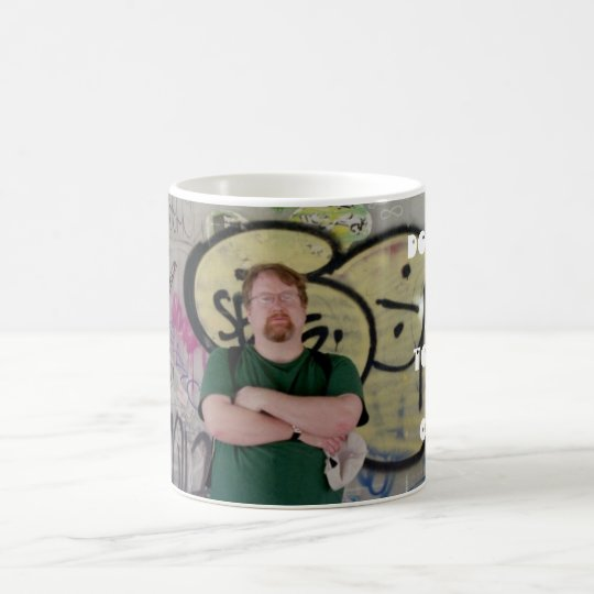 Don't even think about touching this coffee coffee mug