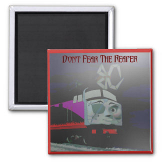 Don't Fear the Reaper 2 inch square magnet