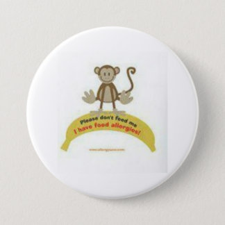 Don't Feed Me - Allergy awareness badge 3 Inch Round Button