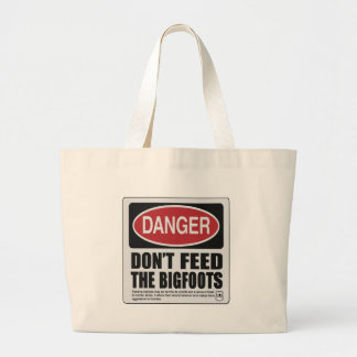 Don't Feed the Bigfoots Bags