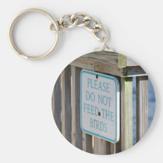 Don't Feed the Birds keychain