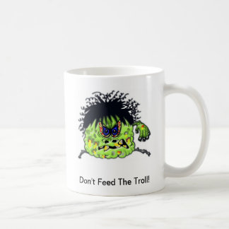 Don't Feed The Troll Mug - Personalize it!