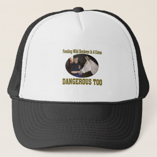 Don't Feed The Wild Donkey Trucker Hat
