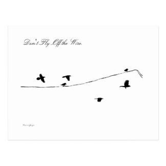 Don't Fly Off the Wire Postcard