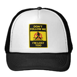 Dont-Follow-Me Trucker Hat