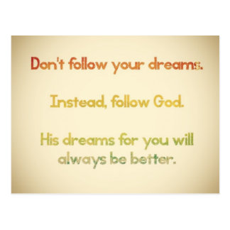 Don't Follow Your Dreams Post Card