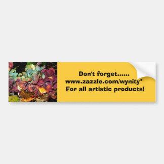 Don't forget...... bumper sticker