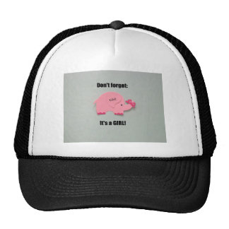 Don't forget: It's a Girl! Trucker Hat