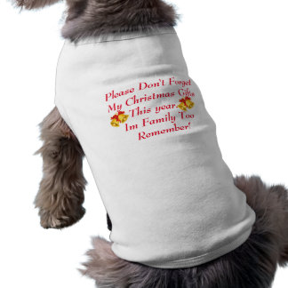 Don't Forget me please! Doggie Ribbed Tank Top Dog T Shirt