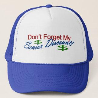 Don't Forget My Senior Discount Trucker Hat