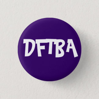 don't forget to be awesome badge 1 inch round button