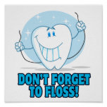 don't forget to floss flossing cartoon tooth