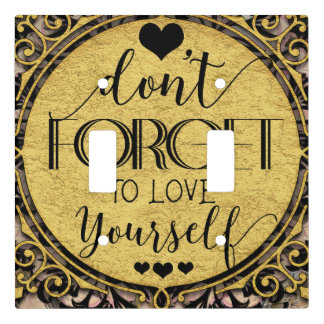 Don't Forget to Love Yourself Black Marble Swirl Light Switch Cover