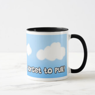 don't forget to pull mug